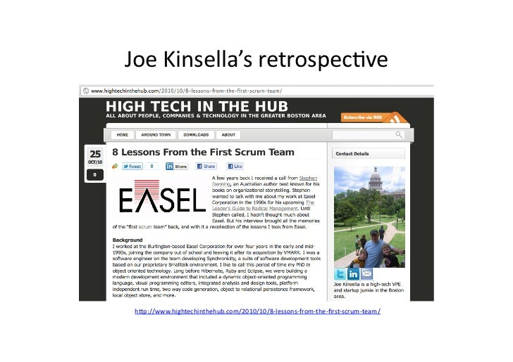 Joe Kinsella's retrospecave  h/p://www.hightechinthehub.com/2010/10/8-‐lessons-‐from-‐the-‐first-‐scrum-‐team/...