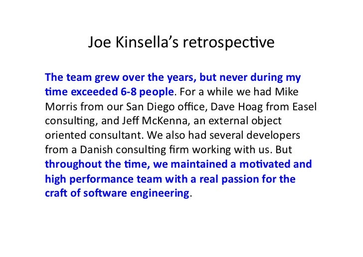 Joe Kinsella's retrospecave The team grew over the years, but never during my Mme exceeded 6...