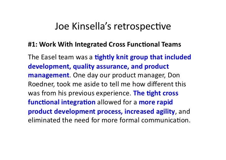 Joe Kinsella's retrospecave #1: Work With Integrated Cross FuncMonal Teams The Easel team was ...