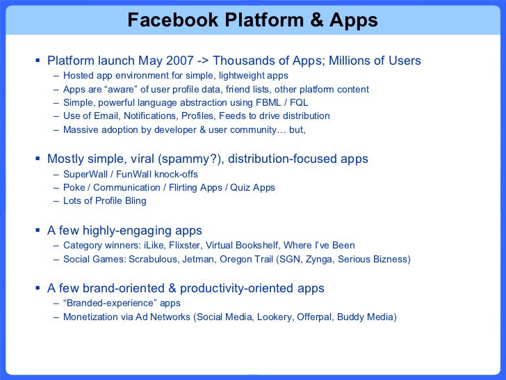 Facebook Platform & Apps <ul><li>Platform