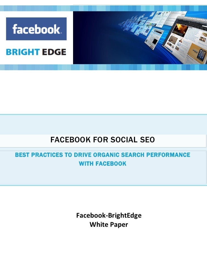 FACEBOOK FOR SOCIAL SEOBEST PRACTICES TO DRIVE ORGANIC SEARCH PERFORMANCE                   WITH FACEBOOK                 ...