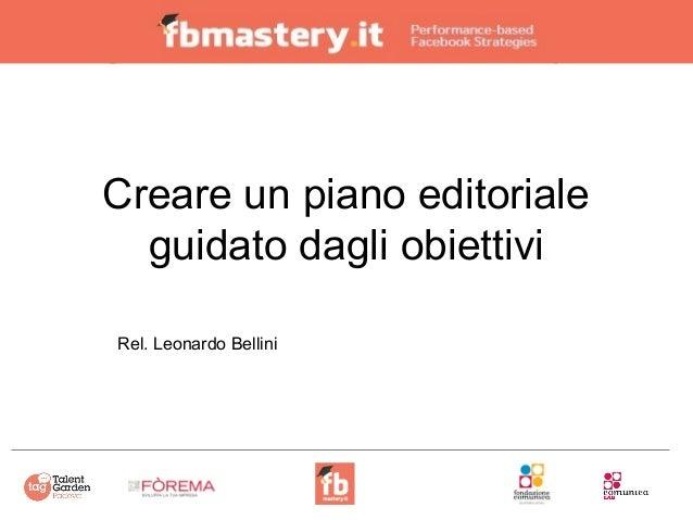 Progettare un piano editoriale guidato dagli obiettivi Slide 2