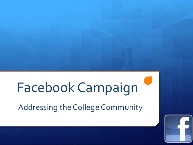 Facebook Campaign Addressing the College Community