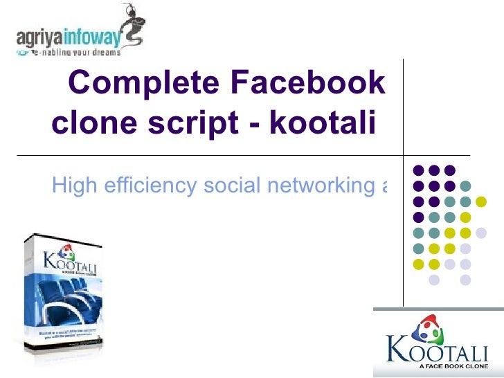 Complete Facebook clone script - kootali  High efficiency social networking application scripts
