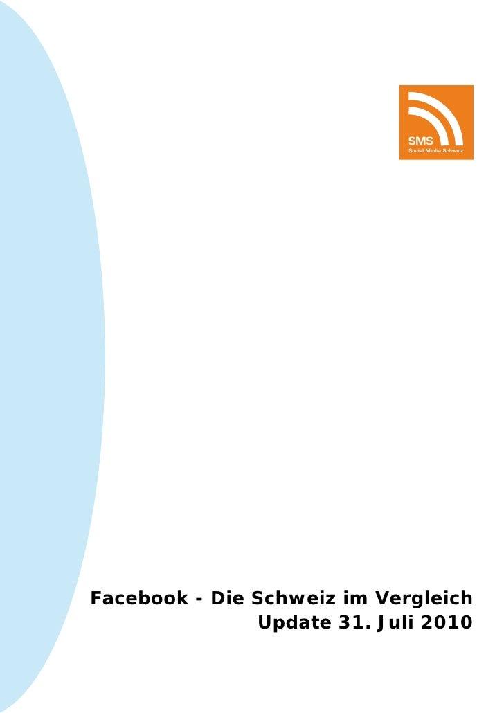 SMS                              Social Media Schweiz     Facebook - Die Schweiz im Vergleich                Update 31. Ju...