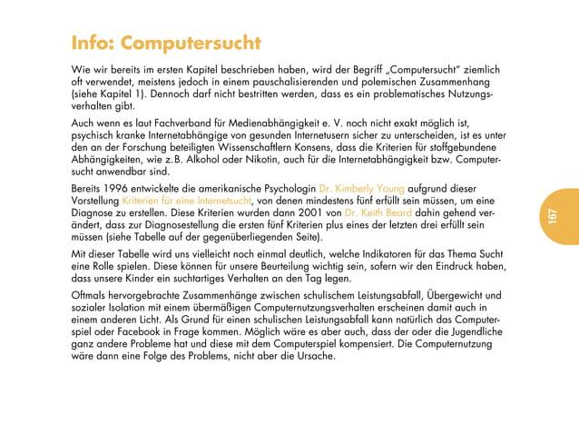 """Info: ComputersuchtWie wir bereits im ersten Kapitel beschrieben haben, wird der Begriff """"Computersucht"""" ziemlichoft verwe..."""