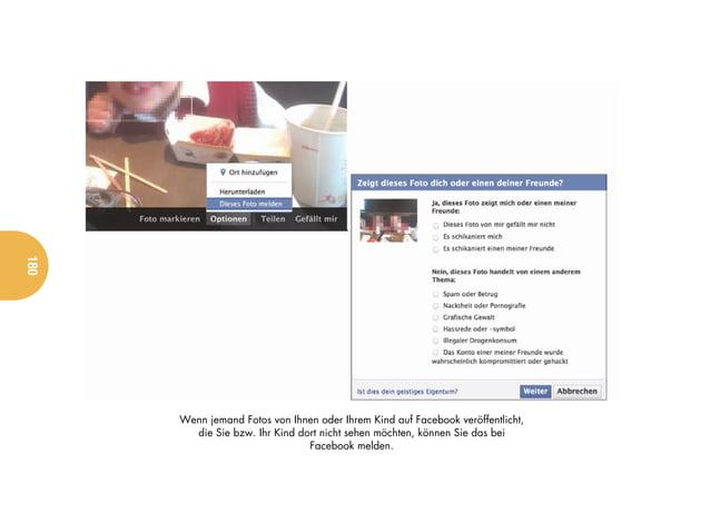 180      Wenn jemand Fotos von Ihnen oder Ihrem Kind auf Facebook veröffentlicht,        die Sie bzw. Ihr Kind dort nicht ...