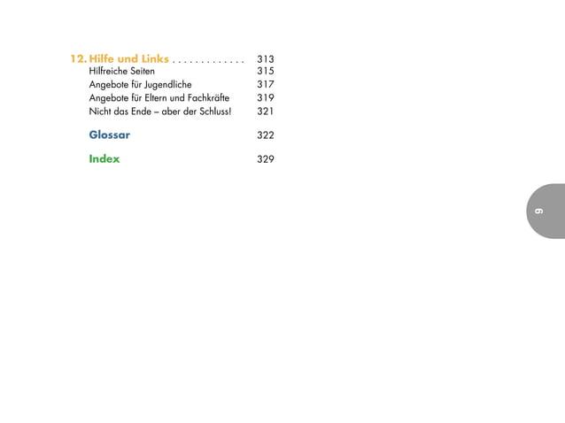 12. Hilfe und Links . . . . . . . . . . . . .   313     Hilfreiche Seiten                          315     Angebote für Ju...