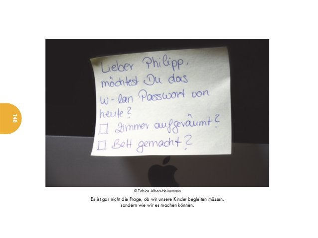148                           © Tobias Albers-Heinemann      Es ist gar nicht die Frage, ob wir unsere Kinder begleiten mü...
