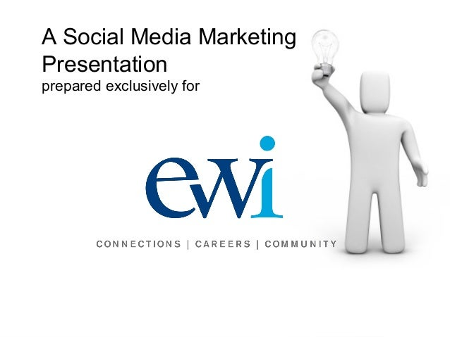 A Social Media MarketingPresentationprepared exclusively for