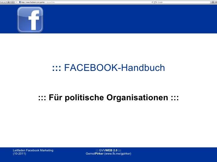 :::   FACEBOOK-Handbuch ::: Für politische Organisationen :::