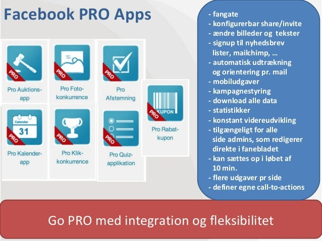 Facebook PRO Apps               - fangate                                - konfigurerbar share/invite                     ...