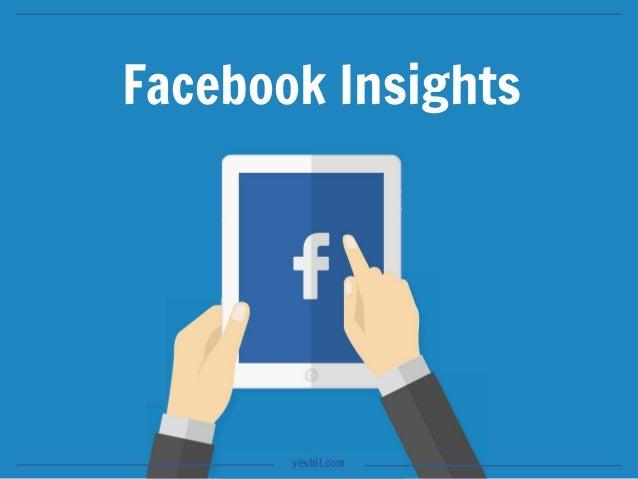 Facebook Insights yesbil.com