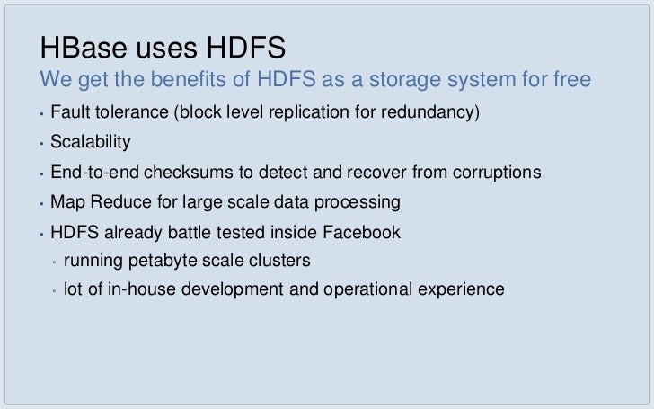 Simpler Consistency Model▪   HBase's strong consistency model     ▪   simpler for a wide variety of applications to deal w...