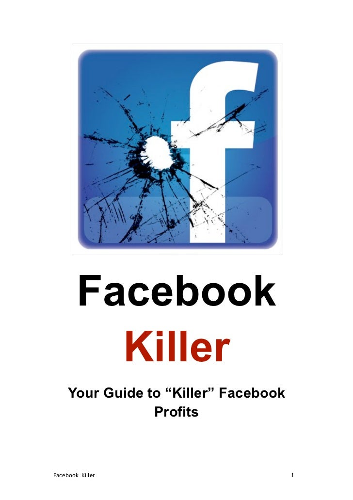 """Facebook                                                       Killer                                 Your Guide to """"Kille..."""