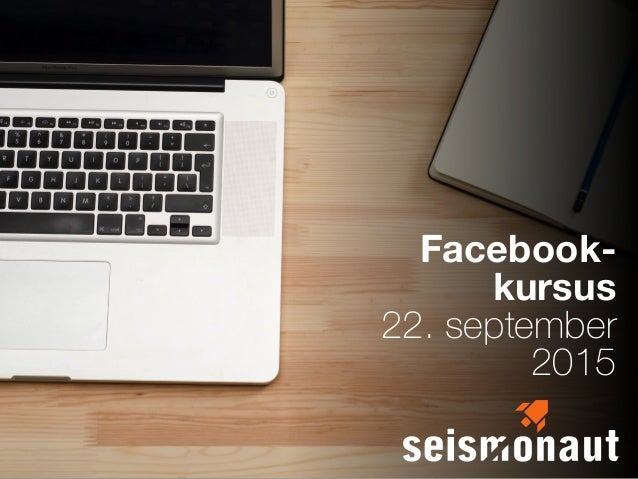 Facebook- kursus 22. september 2015