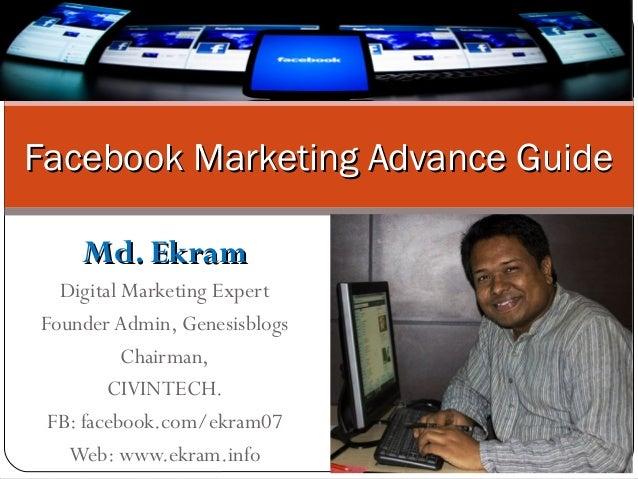 Md. EkramMd. Ekram Digital Marketing Expert Founder Admin, Genesisblogs Chairman, CIVINTECH. FB: facebook.com/ekram07 Web:...