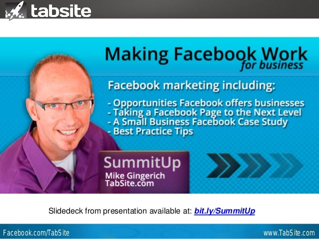 Webinar: July 27, 2011 Webinar  Mike Gingerich TabSite Co-founder  Slidedeck from presentation available at: bit.ly/Summit...