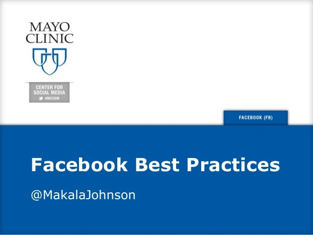 Facebook Best Practices @MakalaJohnson