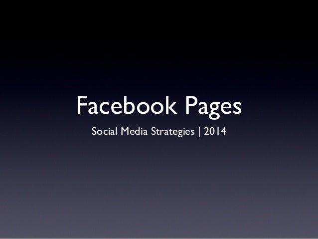 Facebook Pages Social Media Strategies | 2014