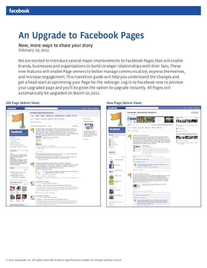 An Upgrade to Facebook Pages          Now, more ways to share your story          February 10, 2011          We are excite...