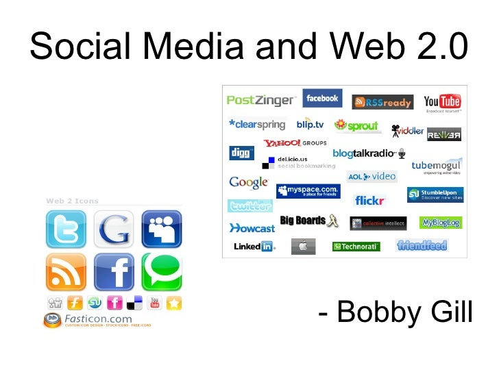 Social Media and Web 2.0 - Bobby Gill