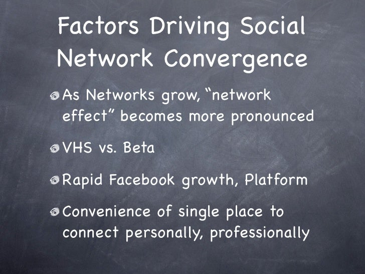 """Factors Driving Social Network Convergence As Networks grow, """"network effect"""" becomes more pronounced VHS vs. Beta Rapid F..."""