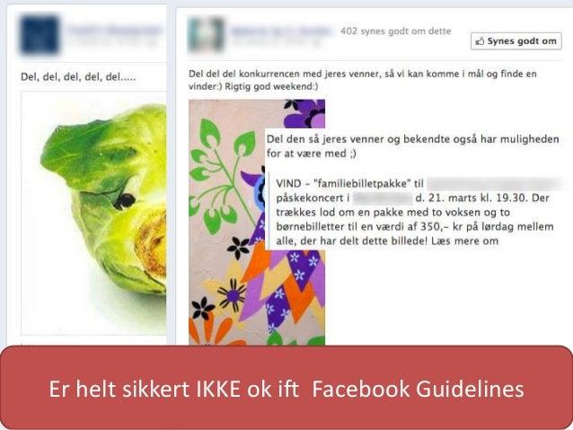 Er helt sikkert IKKE ok ift Facebook Guidelines