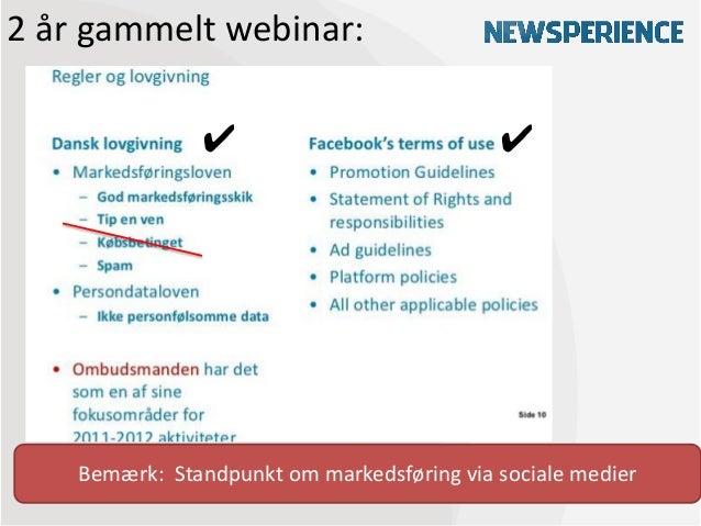 2 år gammelt webinar:               ✔                            ✔    Bemærk: Standpunkt om markedsføring via sociale medier