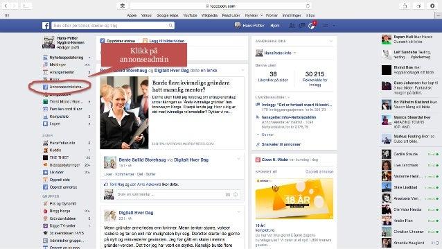 Start  med  å  gå  +l  Facebook.com  Klikk på  annonseadmin