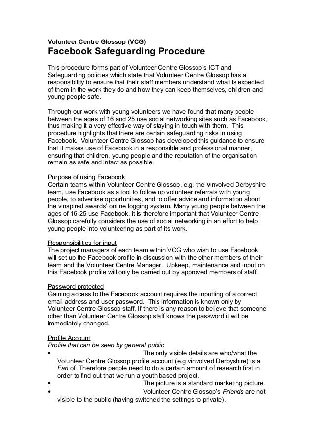 Volunteer Centre Glossop (VCG) Facebook Safeguarding Procedure This procedure forms part of Volunteer Centre Glossop's ICT...