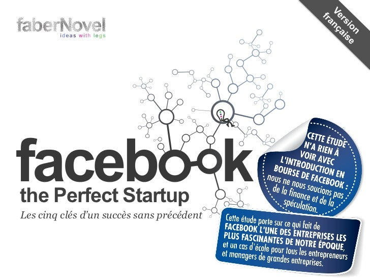 Facebook The Perfect Startup - Version FR