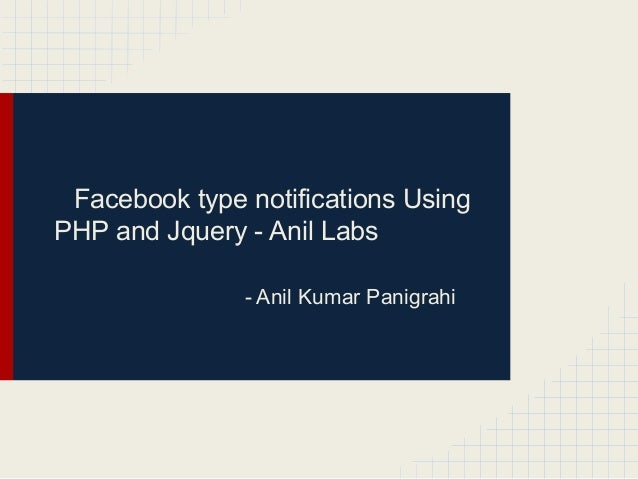 Facebook type notifications UsingPHP and Jquery - Anil Labs               - Anil Kumar Panigrahi