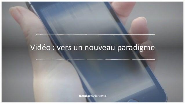 Vidéo  :  vers  un  nouveau  paradigme