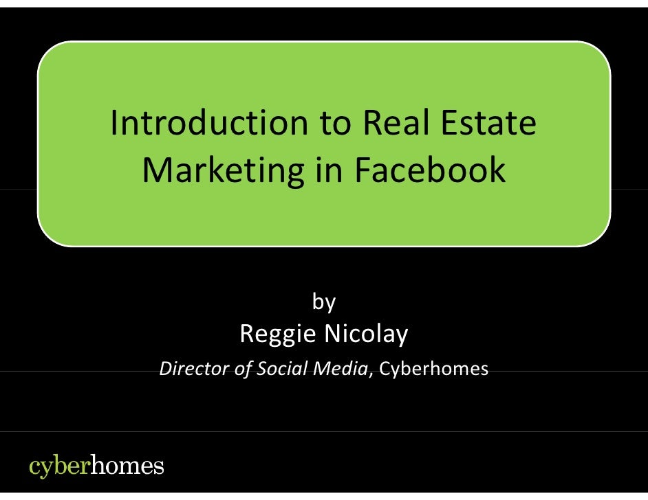 IntroductiontoRealEstate Introduction to Real Estate   MarketinginFacebook            g                      by    ...