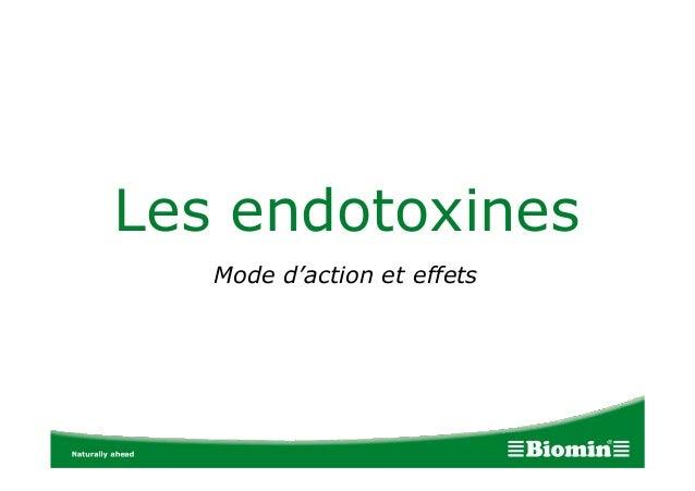 Les endotoxines Mode d'action et effets