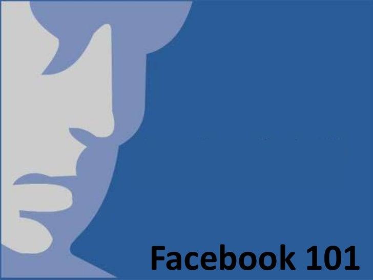 Facebook 101<br />