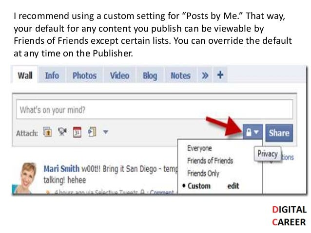 """I recommend using a custom setting for """"Posts by Me."""" That way, your default for any content you publish can be viewable b..."""