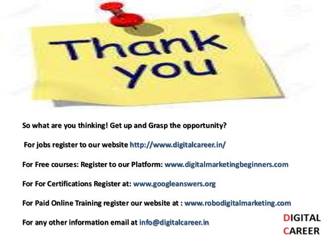 So what are you thinking! Get up and Grasp the opportunity? For jobs register to our website http://www.digitalcareer.in/ ...