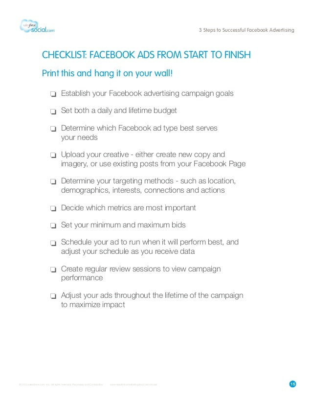 153 Steps to Successful Facebook AdvertisingCHECKLIST: FACEBOOK ADS FROM START TO FINISHPrint this and hang it on your wal...