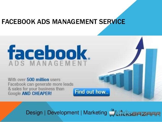 FACEBOOK ADS MANAGEMENT SERVICE Design | Development | Marketing
