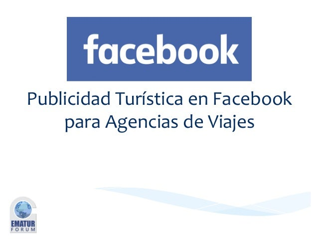 PublicidadTurísticaenFacebook paraAgenciasdeViajes JulioSabastizagal @sabastizagal