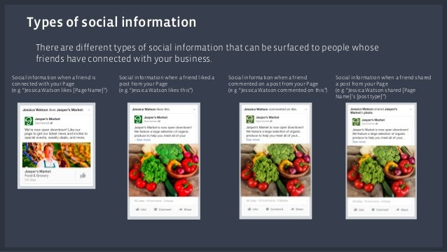 Types of social information  There are different types of social information that can be surfaced to people whose  friends...