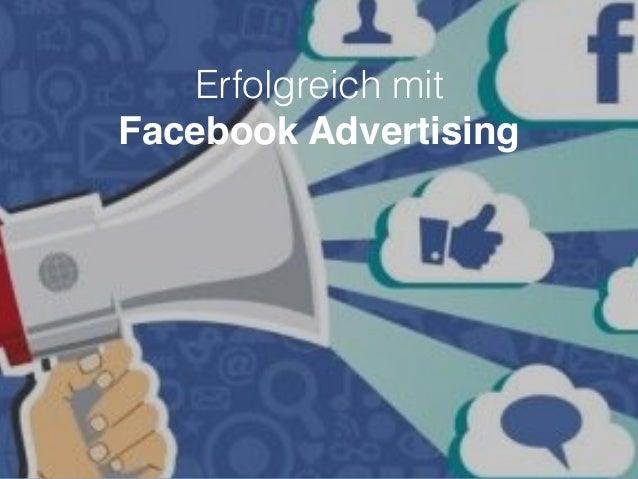 Erfolgreich mit Facebook Advertising