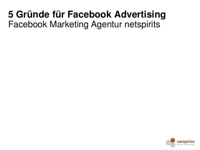 5 Gründe für Facebook Advertising Facebook Marketing Agentur netspirits
