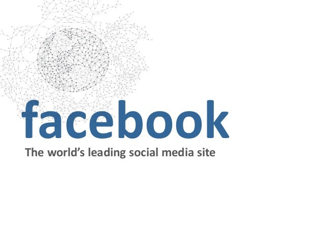 The world's leading social media site
