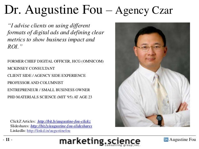 """Dr. Augustine Fou – Agency Czar """"I advise clients on using different formats of digital ads and defining clear metrics to ..."""