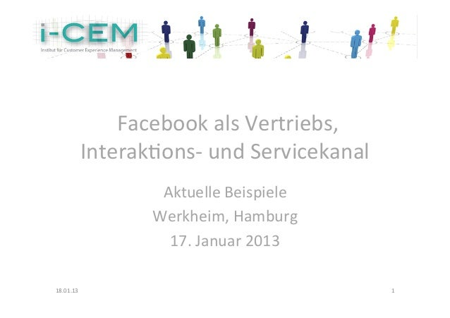 Facebook als Vertriebs,                Interak2ons-‐ und Servicekanal                           Aktuelle B...