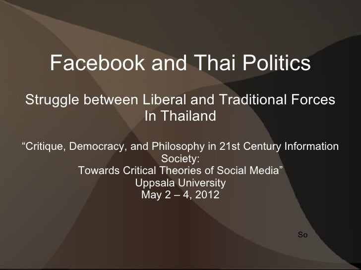 "Facebook and Thai PoliticsStruggle between Liberal and Traditional Forces                 In Thailand""Critique, Democracy,..."