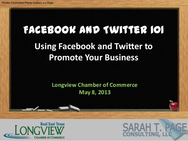 Photo: Charlottes Photo Gallery on FlickrFacebook and Twitter 101Using Facebook and Twitter toPromote Your BusinessLongvie...